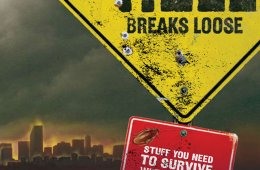 When All Hell Breaks Loose: Stuff You Need to Know When Disaster Strikes (Book Review)