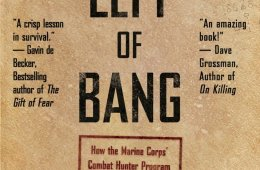 Left of Bang: Situational Awareness Can Mean the Difference Between Life and Death