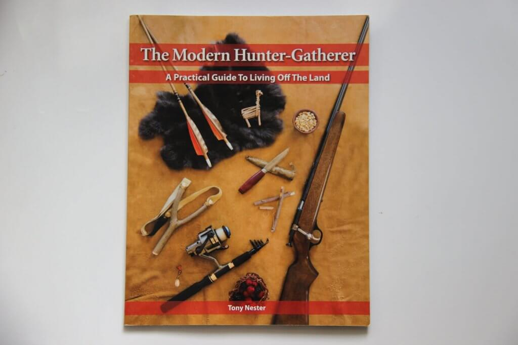 The Modern Hunter Gatherer, a survival book written by Tony Nester